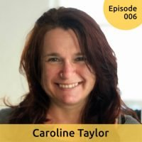 Caroline Taylor Podcast